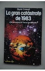 Papel GRAN CATASTROFE DE 1983 SE ENCAMINA LA TIERRA HACIA SU FIN (COLECCION FONTANA FANTASTICA)