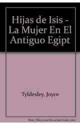 Papel HIJAS DE ISIS LA MUJER EN EL ANTIGUO EGIPTO (COLECCION ASI VIVIAN)
