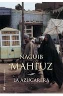 Papel AZUCARERA (BIBLIOTECA NAGUIB MAHFUZ) (CARTONE)