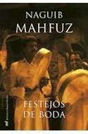 Papel FESTEJOS DE BODA (BIBLIOTECA NAGUIB MAHFUZ) (CARTONE)