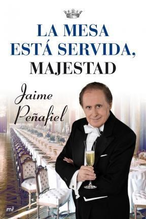 E-book La Mesa Está Servida, Majestad