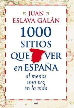 E-book 1000 Sitios Que Ver En España Al Menos Una Vez En La Vida