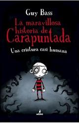 Libro La Maravillosa Historia De Carapuntada ( Volumen 1 )