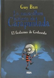 Libro La Maravillosa Historia De Carapuntada ( Volumen 3 )