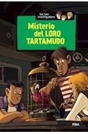 Papel TRES INVESTIGADORES 2 MISTERIO DEL LORO TARTAMUDO (ILUSTRADO) (CARTONE)