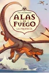 Libro Alas De Fuego Vol. 1 : La Profecia