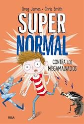 Libro Supernormal Contra Los Megamalvados