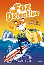 Libro Una Aventura A Pedir De Boca ( Libro 4 De Fox Detective )