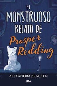 Libro El Monstruoso Relato De Prosper Redding