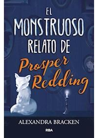 Papel Monstruoso Relato De Prosper Redding, El