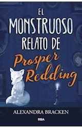 Papel MONSTRUOSO RELATO DE PROSPER REDDING (CARTONE)