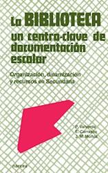 Libro La Biblioteca: Un Centro-Clave De Documentacion E