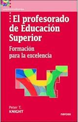 Papel PROFESORADO DE EDUCACION SUPERIOR. FORMACION PARA LA EXCE, E
