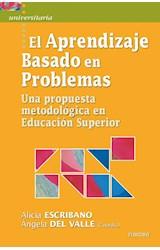 Papel APRENDIZAJE BASADO EN PROBLEMAS, EL (UNA PROPUESTA METODOLOG