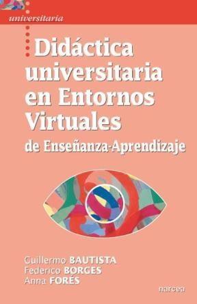 E-book Didáctica Universitaria En Entornos Virtuales De Enseñanza-Aprendizaje