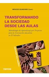 Papel TRANSFORMANDO LA SOCIEDAD DESDE LAS AULAS