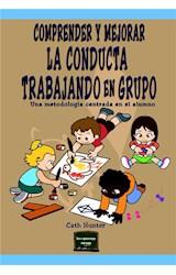 E-book Comprender y mejorar la conducta trabajando en grupo. Una metodología centrada en el alumno