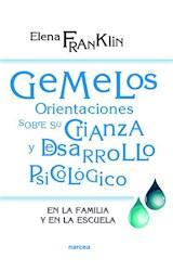 E-book Gemelos: Orientaciones sobre su crianza y desarrollo. En la familia y en la escuela