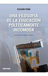Papel UNA FILOSOFIA DE LA EDUCACION POLITICAMENTE INCOMODA