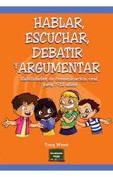 Papel Hablar, Escuchar, Debatir Y Argumentar