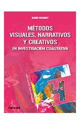 Papel Metodos Visuales, Narrativos Y Creativos En Investigación Cualitativa