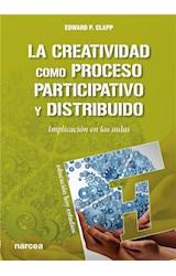 E-book La creatividad como proceso participativo. Implicación en las aulas