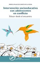 Papel Intervención Socioeducativa Con Adolescentes En Conflicto