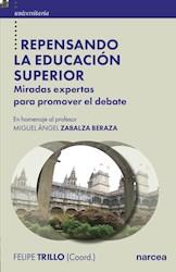 Libro Repensando La Educacion Superior