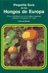Libro Pequeña Guia De Los Hongos De Europa