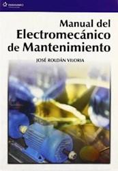 Libro Manual Del Electromecanico De Mantenimiento