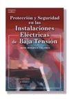 Papel Proteccion Y Seguridad En Las Instalaciones Electricas De Baja Tension