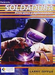 Libro Soldadura Principios Y Aplicaciones