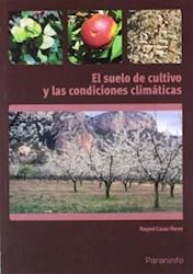 Libro El Suelo De Cultivo Y Las Condiciones Climaticas