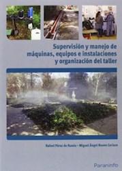 Libro Supervision Y Manejo De Maquinas Equipos E Instalaciones Y Organizacion Del