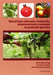 Libro Operaciones Culturales Recoleccion Almacenamiento Y Envasado De Productos A