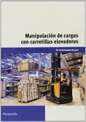Libro Manipulacion De Cargas Con Carretillas Elevadoras