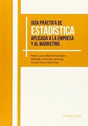 Libro Guia Practica De Estadistica Aplicada A La Empresa Y Al Marketing