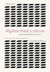 Libro Algebra Lineal Y Calculo Para Estudiantes De Qumicas Problemas Resueltos