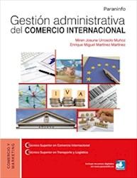 Libro Gestion Administrativa Del Comercio Internacional