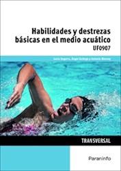 Libro Habilidades Y Destrezas Basicas En El Medio Acuatico