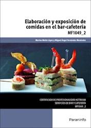 Libro Elaboracion Y Exposicion De Comidas En El Bar - Cafeteria