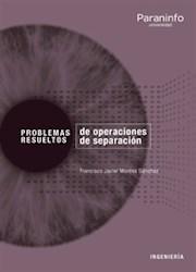 Libro Problemas Resueltos De Operaciones De Separacion
