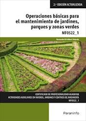 Libro Operaciones Basicas Para El Mantenimiento De Jardines , Parques