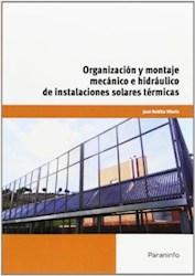 Libro Organizacion Y Montaje Mecanico E Hidraulico De Instalaciones Solares Termi