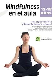 """Libro Mindfulness En El Aula 12 €"""" 18 Años"""