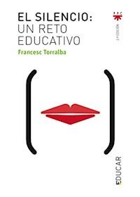 Papel El Silencio - Un Reto Educativo