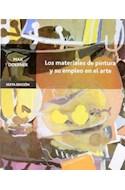 Papel MATERIALES DE PINTURA Y SU EMPLEO EN EL ARTE (6 EDICION) (RUSTICA)