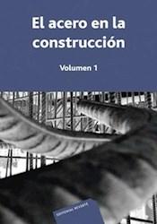 Libro El Acero En La Construccion ( Volumen 1 )