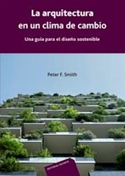 Libro La Arquitectura En Un Clima De Cambio