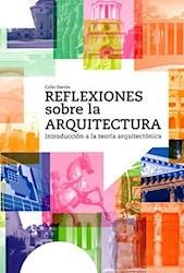 Libro Reflexiones Sobre La Arquitectura
